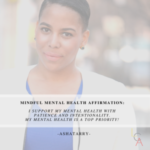 Life Coach Asha Mental Health Affirmation 2018