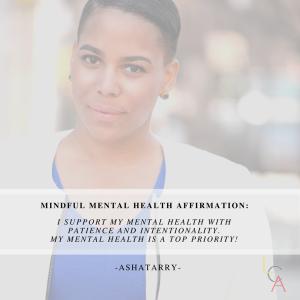 Life Coach Asha Mental Health Affirmation 2018