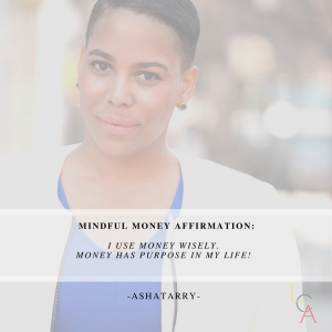 Life Coach Asha Money Affirmation 2018