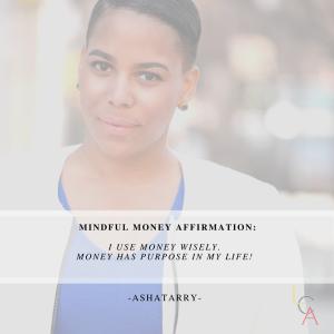 Life Coach Asha Money Affirmation 2018