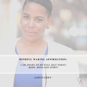 Life Coach Asha Waking Affirmation 2018