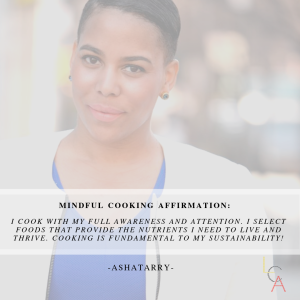 Life Coach Asha - Mindful Cooking Affirmation 2018
