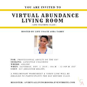 Life Coach Asha - Virtual Abundance Living Room Nov. 3. 2018