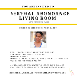 Life Coach Asha - Virtual Abundance Living Room Oct. 6. 2018